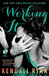 Working It: A Love by Design Novel by Kendall Ryan (2014-02-18)
