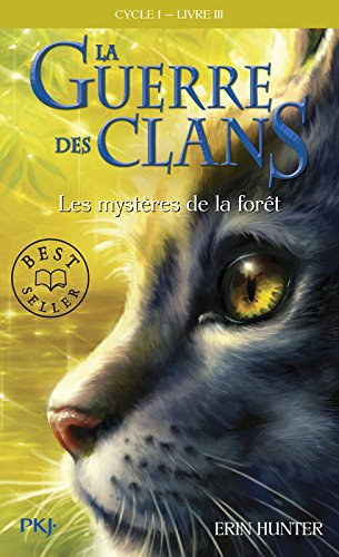 La Guerre DES Clans 3/Les Mysteres De LA Foret (Warriors (Erin Hunter)) por Erin Hunter