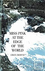 Miss Pink at the Edge of the World