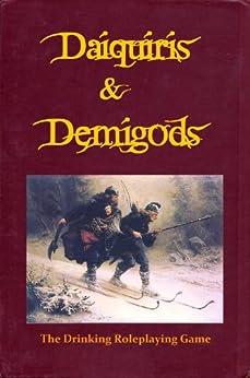 Daiquiris & Demigods: the drinking roleplaying game (English Edition) par [Walton, Jo Lindsay]