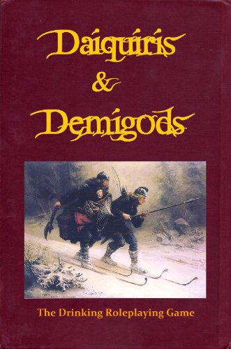 Daiquiris & Demigods: the drinking roleplaying game
