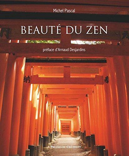 Beauté du zen (Spiritualité bouddhiste)