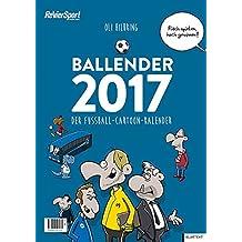 Ballender 2017: Der Fußball-Cartoon-Kalender