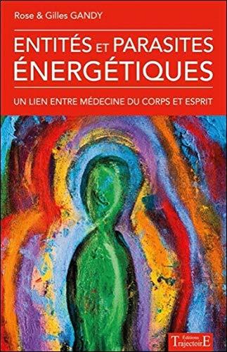 Entités et parasites énergétiques par Rose Gandy
