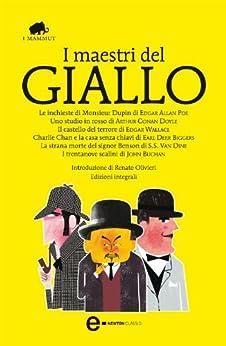 I maestri del giallo (eNewton Classici) eBook: aa. vv