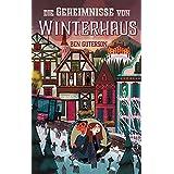 Die Geheimnisse von Winterhaus