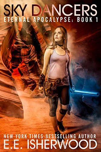 ebook: Sky Dancers: A Young Adult Dystopian Adventure (Eternal Apocalypse Book 1) (B06Y4KJ7CW)