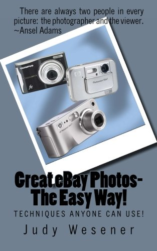 great-ebay-photos-the-easy-way-techniques-anyone-can-use-volume-1