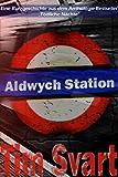 Aldwych Station: Niemand wird entkommen