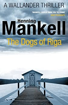 The Dogs of Riga: Kurt Wallander par [Mankell, Henning]