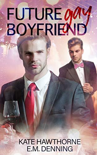 Future Gay Boyfriend (English Edition)