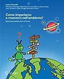 eBook Gratis da Scaricare Come impariamo a muoverci nell ambiente Esercizi per bambini dai 5 ai 10 anni Con CD ROM (PDF,EPUB,MOBI) Online Italiano