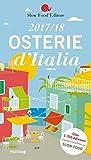 Osterie d'Italia 2017/18: Über 1.700 Adressen, ausgewählt und empfohlen von SLOW FOOD (HALLWAG Gastronomische Reiseführer) g�nstiger