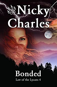 Bonded (Law of the Lycans Book 4) (English Edition) von [Charles, Nicky]