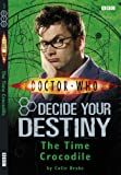 Doctor Who: The Time Crocodile: Decide Your Destiny: Number 3: Decide Your Destiny No. 3