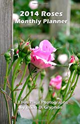 2014 Roses Monthly Planner