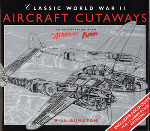 Classic World War II Aircraft Cutaways (Osprey Classic Aircraft) por Bill Gunston