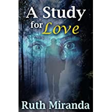 A Study for Love (English Edition)