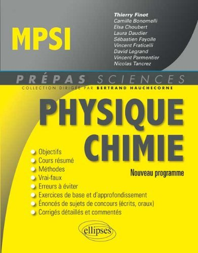 Physique chimie MPSI : nouveau programme by Thierry Finot (2013-09-03)