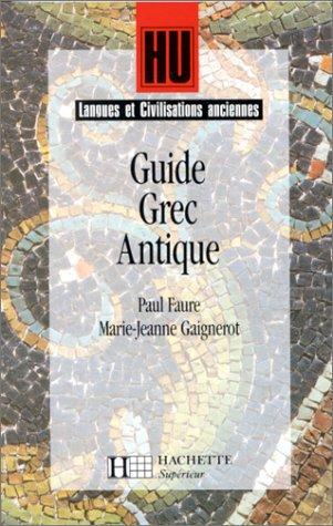 Langues et Civilisations anciennes : Guide Grec Antique