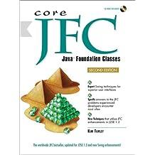 Core JFC: Java Foundation Classes (Core Series)