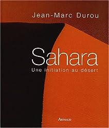 Sahara : Une initiation au désert