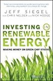 Investing in Renewable Energy: Making Money on Green Chip Stocks (Angel Series Book 1) (English...