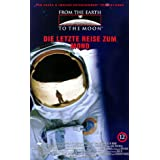 From The Earth To The Moon 12 - Die letzte Reise zum Mond