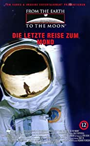 From The Earth To The Moon 12 - Die letzte Reise zum Mond [VHS]