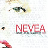 Songtexte von Nevea Tears - Do I Have to Tell You Why I Love You?