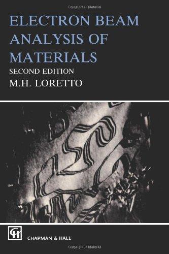 Electron Beam Analysis of Materials (World Society Studies; 3) (Electron Beam)