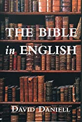 The Bible in English: Its History And Influence by David Daniell (2005-09-20)