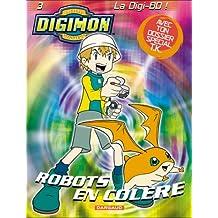Digimon, tome 3 : Robots en colère