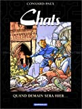 les chats tome 5 quand demain sera hier