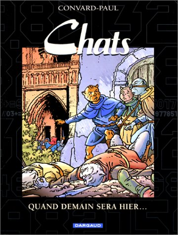 Les chats, tome 5 : Quand demain sera hier