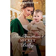 The Governess's Secret Baby (Mills & Boon Historical) (The Governess Tales, Book 4)