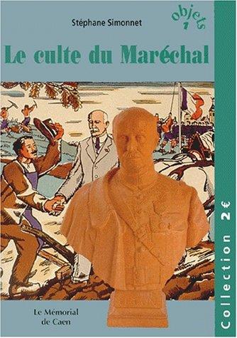 Le culte du Maréchal