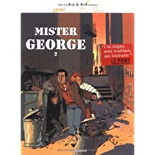 Mister Georges, tome 2