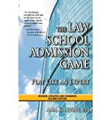 [(The Law School Admission Game: Play Like an Expert, Second Edition )] [Author: Ann K Levine Esq] [May-2013]