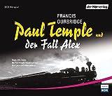 Paul Temple und der Fall Alex (Paul Temples Fälle, Band 6) - Francis Durbridge