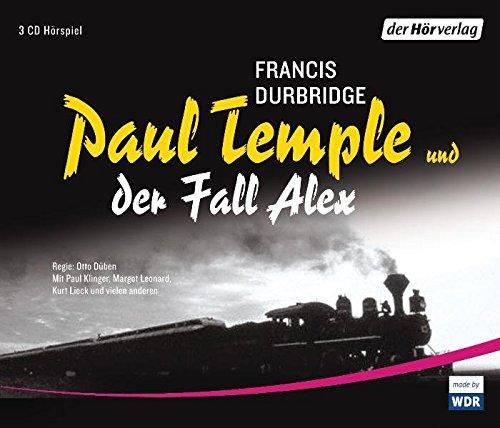 Paul Temple und der Fall Alex (Paul Temples Fälle, Band 6)