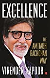 #7: Excellence: The Amitabh Bachchan Way