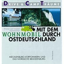 Mit dem Wohnmobil durch Ostdeutschland, Mecklenburg-Vorpommern und das nördliche Brandenburg