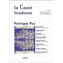 La Cause freudienne, numéro 57 : Politique psy