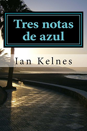 Tres notas de azul por Ian Kelnes