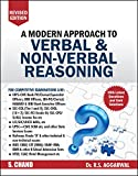 About the Book: This revised edition of A Modern Approach to Verbal & Non-Verbal Reasoning, while retaining the key strengths and structure of the previous edition, brings to the readers additional questions from various competitive examinations ...