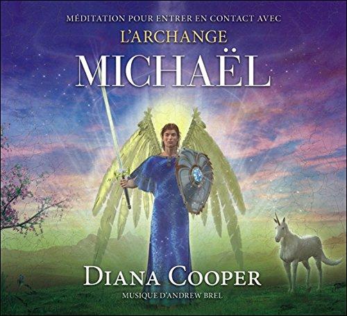 Méditation pour entrer en contact avec l'archange Michaël - Livre audio