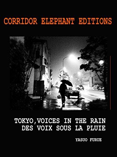 Tokyo, voices in the rain: Des voix sous la pluie (Art Pocket) par Furue Yasuo