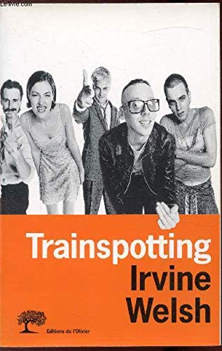Trainspotting par Irvine Welsh