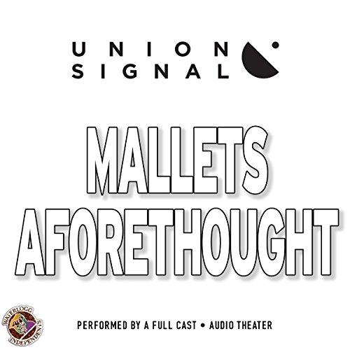 Mallets Aforethought  Audiolibri